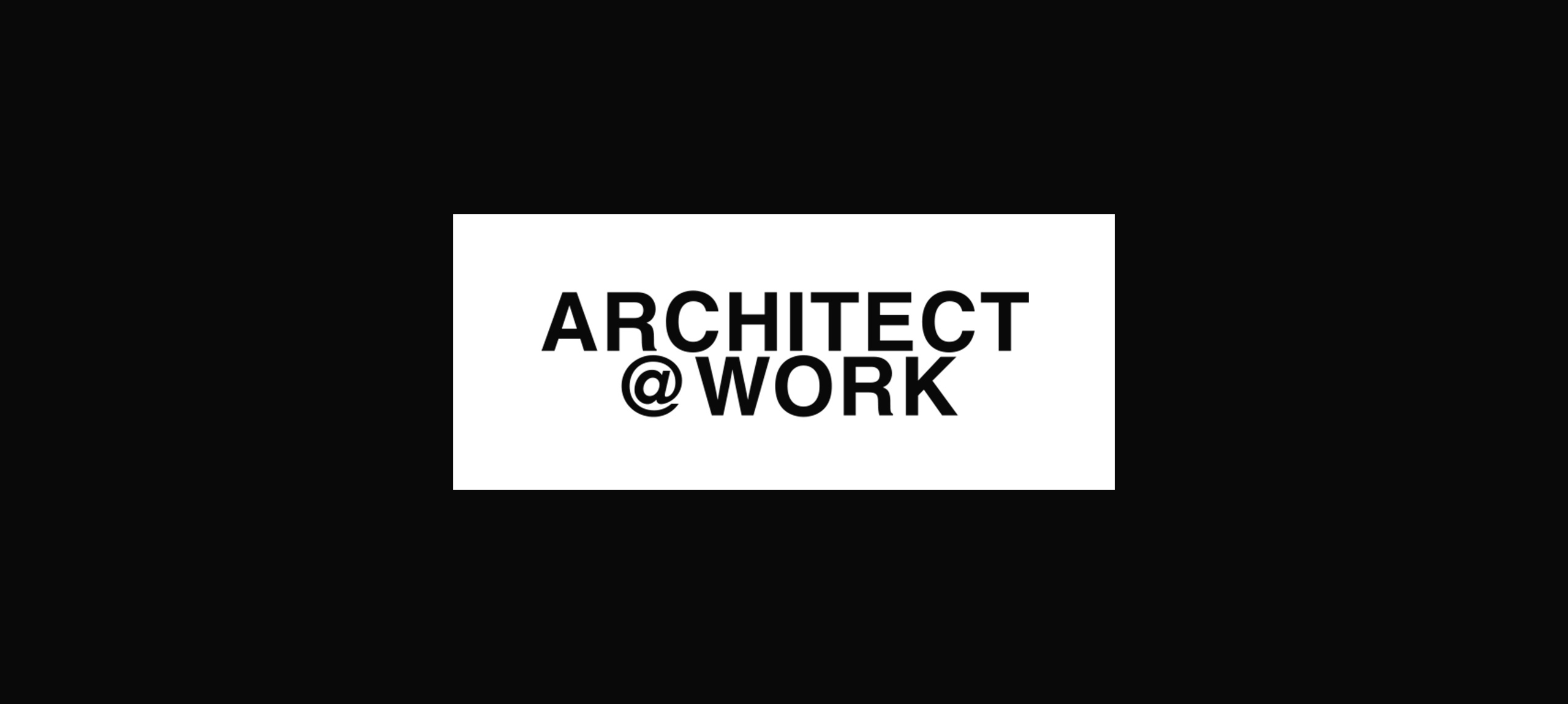 fullscreen_architect@work